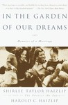 In the Garden of Our Dreams: Memoirs of Our Marriage