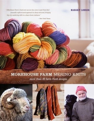 Morehouse Farm Merino Knits by Margrit Lohrer