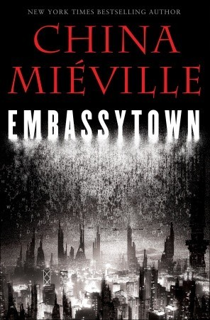 Embassytown by China Miville