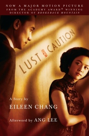 Lust, Caution by Eileen Chang