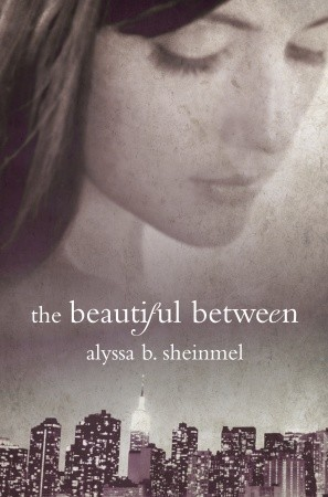 Resultado de imagen para The beautiful between - Alyssa B. Sheinmel