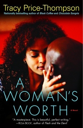 A Woman's Worth: A Novel