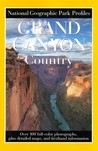 Park Profiles: Grand Canyon Country (Park Profiles)