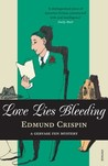 Love Lies Bleeding by Edmund Crispin