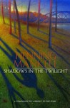 Shadows in the Twilight by Henning Mankell