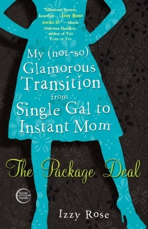 The Package Deal by Izzy Rose