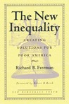 The New Inequality: Creating Solutions for Poor America