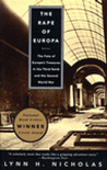 The Rape of Europa: The Fate of Europe's Treasures in the Third Reich and the Second World War