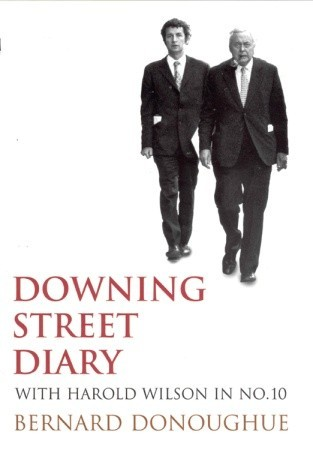 Downing Street Diary by Bernard Donoughue