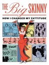 The Big Skinny by Carol Lay