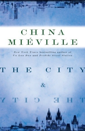 The City and the City by China Miéville
