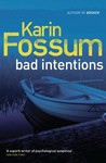 Bad Intentions (Inspector Konrad Sejer, #8)