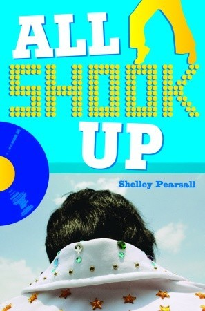 All Shook Up by Shelley Pearsall