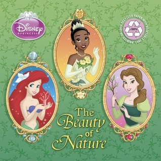 The Beauty of Nature Disney Princess