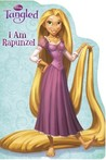I am Rapunzel (Tangled: Disney's Shaped Board Book)