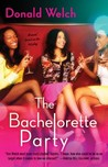 The Bachelorette Party: A Novel [title page only]