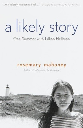 A Likely Story by Rosemary Mahoney