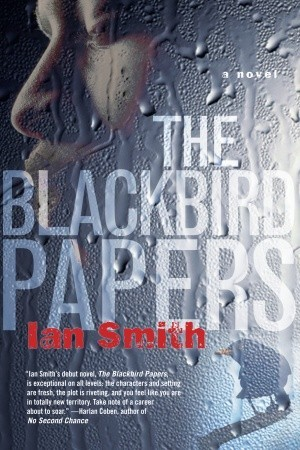 The Blackbird Papers by Ian   Smith