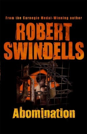 abomination by robert swindells reviews discussion