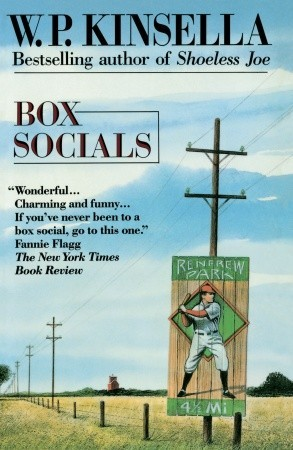 Box Socials by W.P. Kinsella