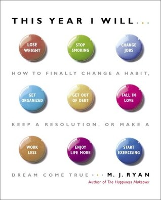 This Year I Will... by M.J. Ryan
