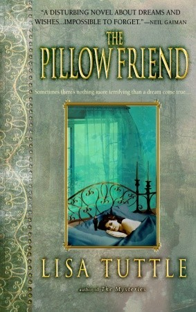 The Pillow Friend by Lisa Tuttle
