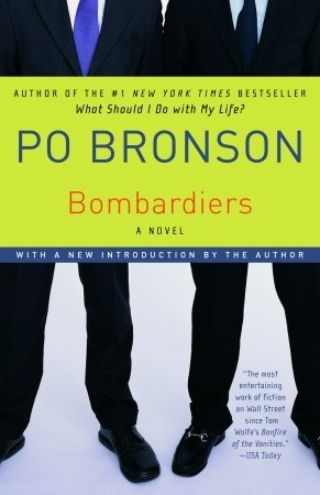 Bombardiers by Po Bronson
