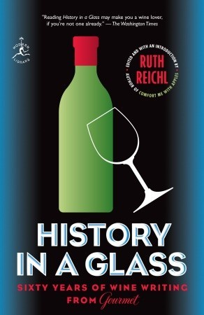 History in a Glass by Ruth Reichl
