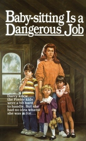 Baby-Sitting Is a Dangerous Job by Willo Davis Roberts