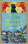 The Case of the Missing Servant (Vish Puri, Most Private Investigator, #1)