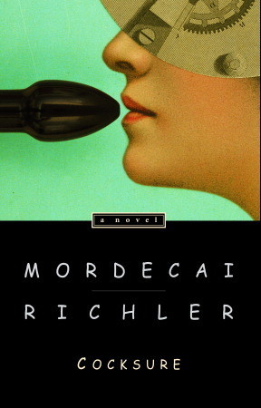 Cocksure by Mordecai Richler