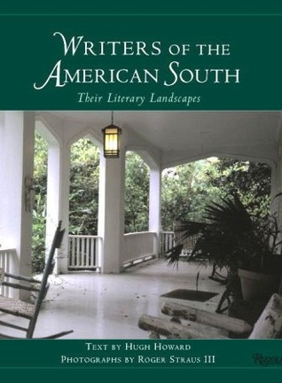 Writers of the American South: Their Literary Landscapes