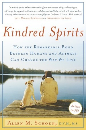 Kindred Spirits: How the Remarkable Bond Between Humans and Animals Can Change the Way we Live
