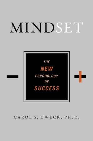 Mindset by Carol S. Dweck