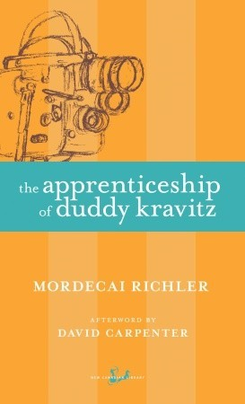 The Apprenticeship of Duddy Kravitz by Mordecai Richler