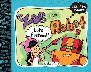 Balloon Toons: Zoe and Robot, Let's Pretend