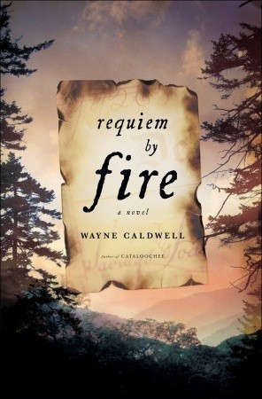 Requiem by Fire by Wayne Caldwell