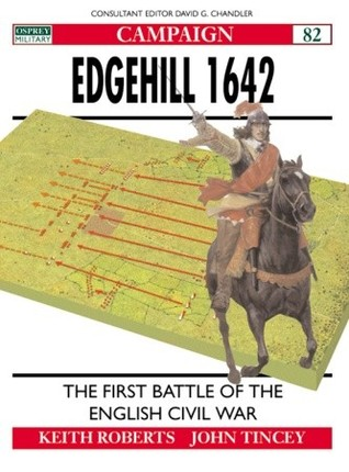 Edgehill 1642: The First Battle of the English Civil War (Campaign)