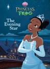 The Evening Star (Disney Princess and the Frog)