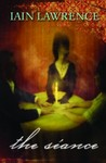 The Seance by Iain Lawrence