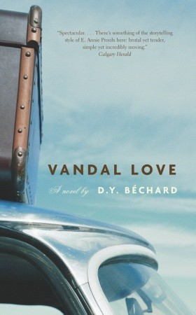 Vandal Love by Deni Y. Bechard