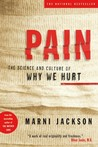 Pain: The Science and Culture of Why We Hurt
