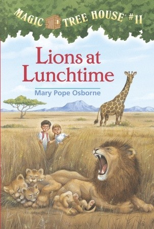 Lions at Lunchtime by Mary Pope Osborne