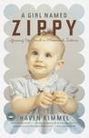 A Girl Named Zippy: Growing Up Small in Mooreland, Indiana