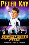 Saturday Night Peter by Peter Kay