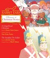 Rabbit Ears Treasury of Christmas Stories: Volume One: A Gingerbread Christmas, The Steadfast Tin Soldier