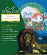 Rabbit Ears Treasury of Christmas Stories: Volume Two: Gingham Dog and Calico Cat, Lion and Lamb