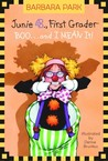 Junie B., First Grader: Boo...and I Mean It! (Junie B. Jones, #24)
