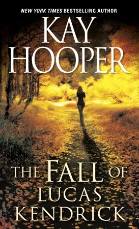 Download The Fall of Lucas Kendrick (Hagen Series #5) by Kay Hooper PDF