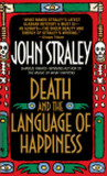 Death and the Language of Happiness (Cecil Younger, #4)